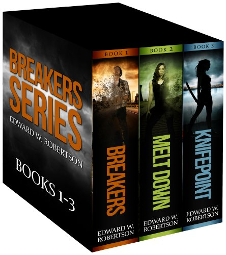The Breakers Series: Books 1-3 by Edward W. Robertson