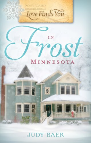 Love Finds You in Frost, Minnesota by Judy Baer