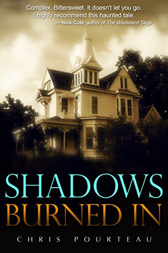 Shadows Burned In by Chris Pourteau