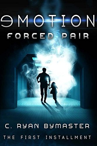 eMOTION: Forced Pair (Fifth and Dent Book 1) by C. Ryan Bymaster