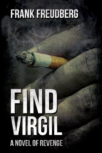 Find Virgil (A Novel of Revenge) by Frank Freudberg