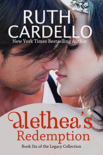 Breaching the Billionaire: Alethea's Redemption (Book 6) (Legacy Collection) by Ruth Cardello