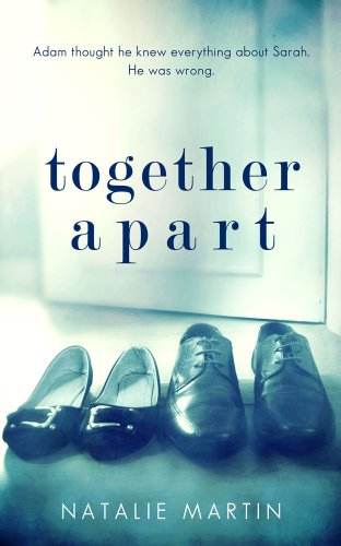 Together Apart by Natalie K Martin