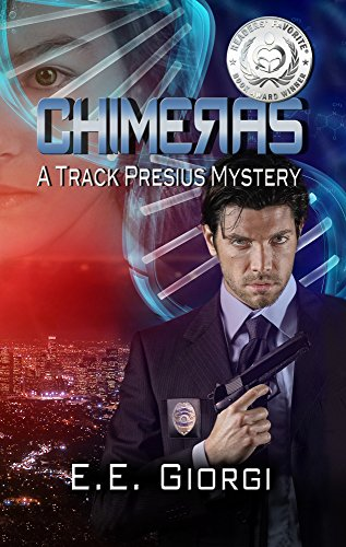 CHIMERAS: A Medical Mystery by E.E. Giorgi