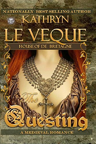 The Questing by Kathryn Le Veque