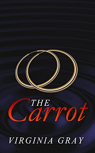 The Carrot by Virginia Gray