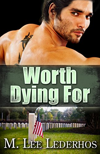Worth Dying For (Sazi Falls Book 2) by MLee Lederhos