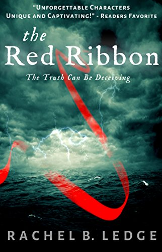 The Red Ribbon: A Historical Thriller by Rachel B. Ledge