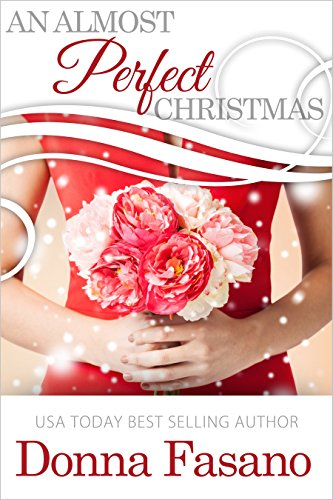 An Almost Perfect Christmas: An Ocean City Boardwalk Novella by Donna Fasano