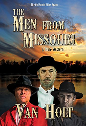 The Men from Missouri by Van Holt