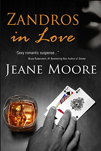 Zandros in Love by Jeane Moore