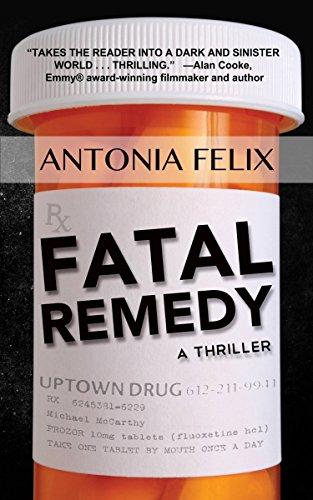 Fatal Remedy by Antonia Felix