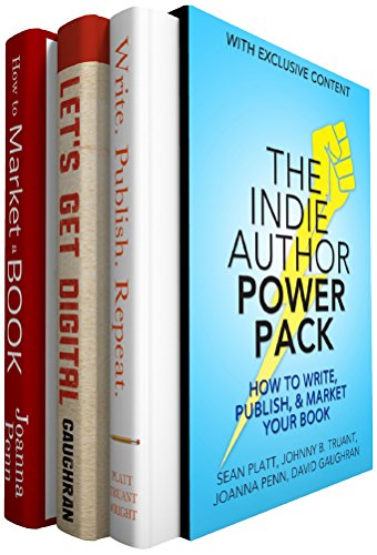 The Indie Author Power Pack: How To Write, Publish, & Market Your Book by David Gaughran