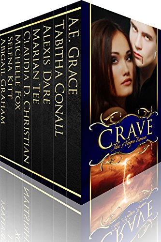 Crave: Tales of Vampire Romance by Various Authors