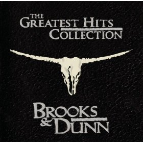 The Greatest Hits Collection by Brooks & Dunn