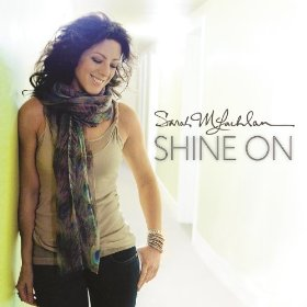 Shine On by Sarah McLachlan