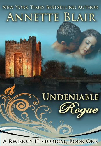 Undeniable Rogue (The Rogues Club Book 1) by Annette Blair