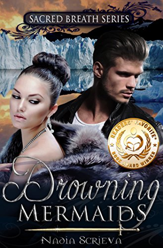 Drowning Mermaids (Sacred Breath Book 1) by Nadia Scrieva