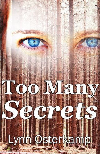 Too Many Secrets (Cleo Sims Mysteries Book 3) by Lynn Osterkamp