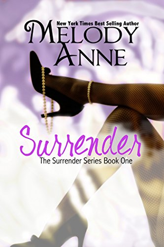 Surrender (Surrender, Book 1) by Melody Anne