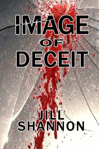 Image Of Deceit by Jill Shannon