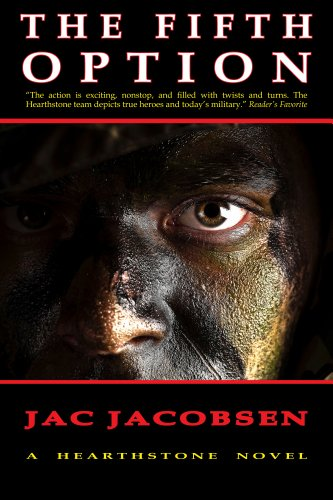 The Fifth Option: Military Techno-Thriller by Jac Jacobsen