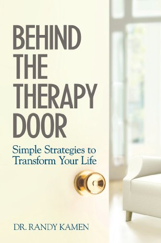 Behind The Therapy Door: Simple Strategies to Transform Your Life by Randy Kamen
