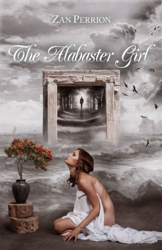 The Alabaster Girl by Zan Perrion