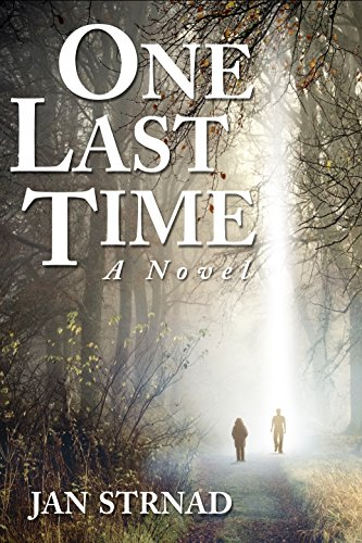 One Last Time: A Novel by Jan Strnad