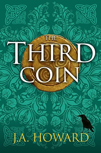 The Third Coin by J. A. Howard