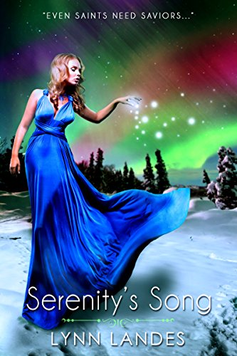 Serenity's Song by Lynn Landes
