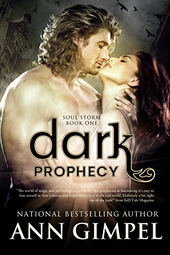 Dark Prophecy (Soul Storm Book 1) by Ann Gimpel