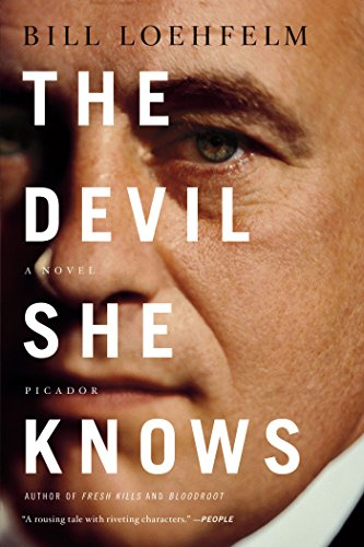The Devil She Knows: A Novel (Maureen Coughlin Series) by Bill Loehfelm