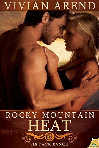 Rocky Mountain Heat (Six Pack Ranch) by Vivian Arend