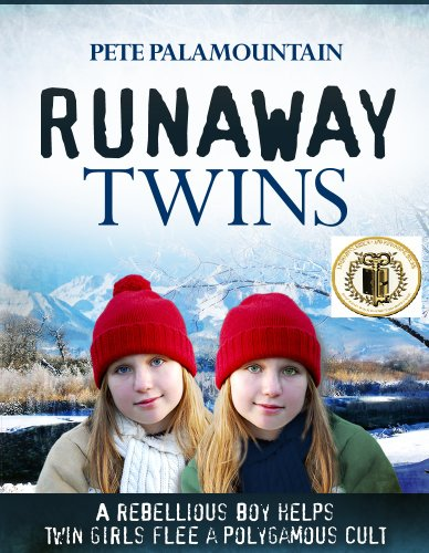 RUNAWAY TWINS (Runaway Twins series Book 1) by Pete Palamountain