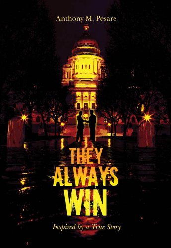 They Always Win by Anthony Pesare