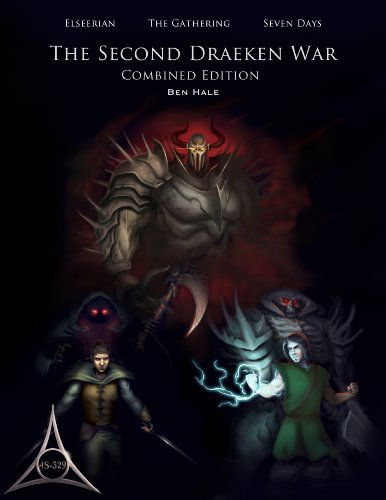 The Second Draeken War: Boxed Set: The Second Draeken War #1-3 (The Chronicles of Lumineia) by Ben Hale