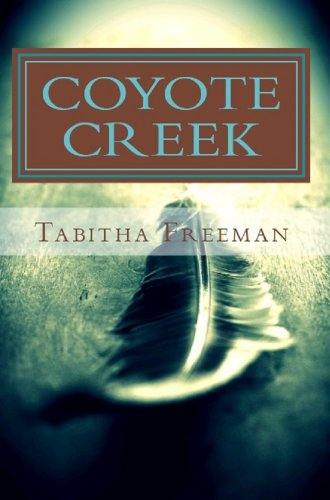 Coyote Creek by Tabitha Freeman