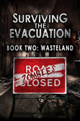 Surviving The Evacuation, Book 2: Wasteland by Frank Tayell