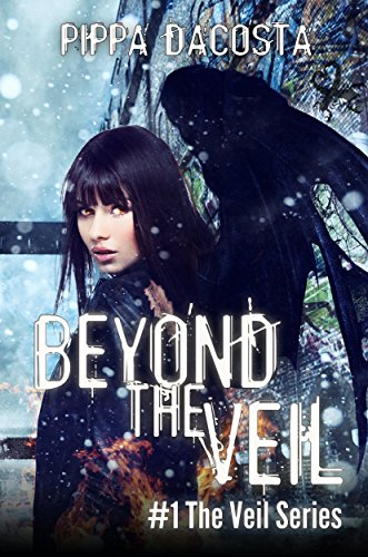 Beyond The Veil: A Muse Urban Fantasy (The Veil Series Book 1) by Pippa DaCosta