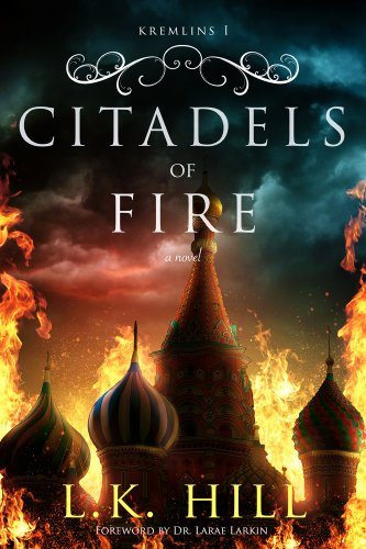 Citadels of Fire (Kremlins) by L. K. Hill