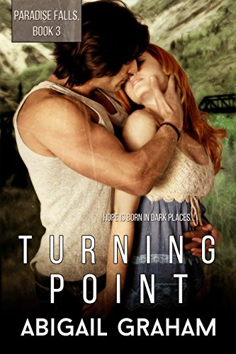 Turning Point: Paradise Falls, Book 3 by Abigail Graham