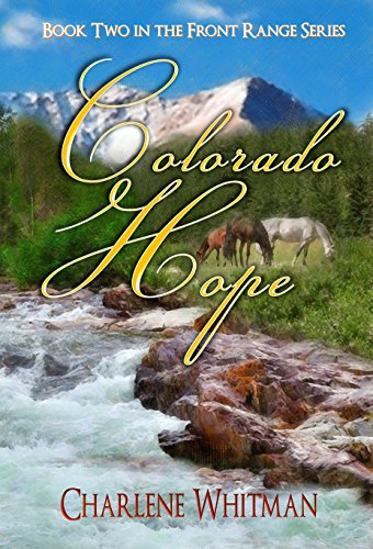Colorado Hope (The Front Range Series Book 2) by Charlene Whitman