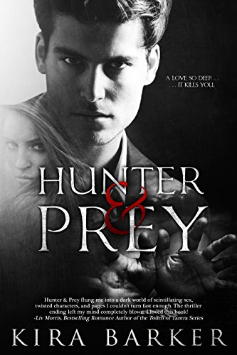 Hunter & Prey by Kira Barker