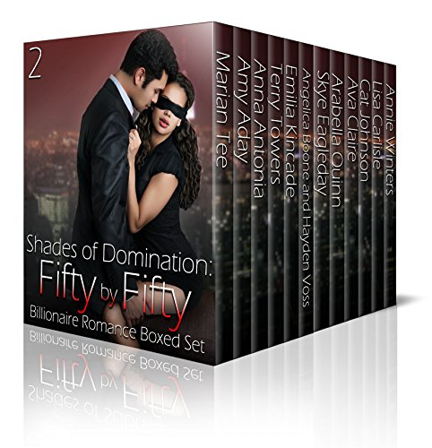 Shades of Domination: Fifty by Fifty #2: A Billionaire Romance Boxed Set by Various Authors