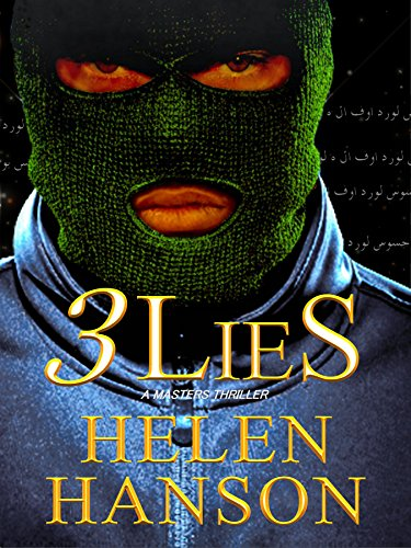 3 LIES: A Masters Thriller (The Masters CIA Thriller Series Book 1) by Helen Hanson