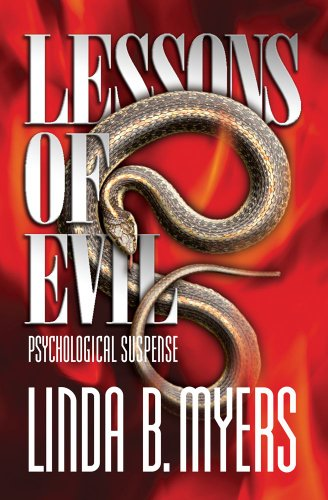 Lessons of Evil by Linda B. Myers