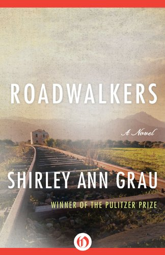 Roadwalkers (Voices of the South) by Shirley Ann Grau
