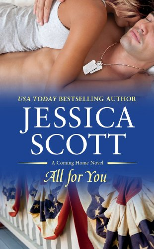 All for You (A Coming Home Novel Book 4) by Jessica Scott