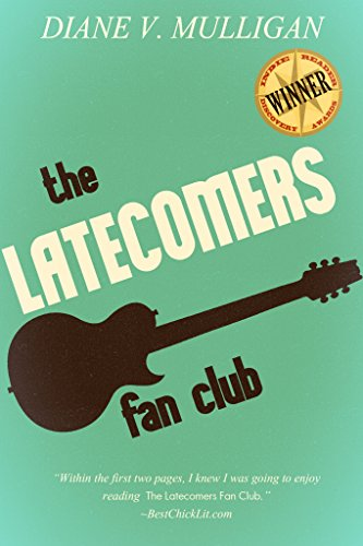 The Latecomers Fan Club by Diane V. Mulligan
